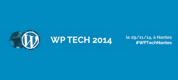 WPTech Nantes, une 1ère édition au top !